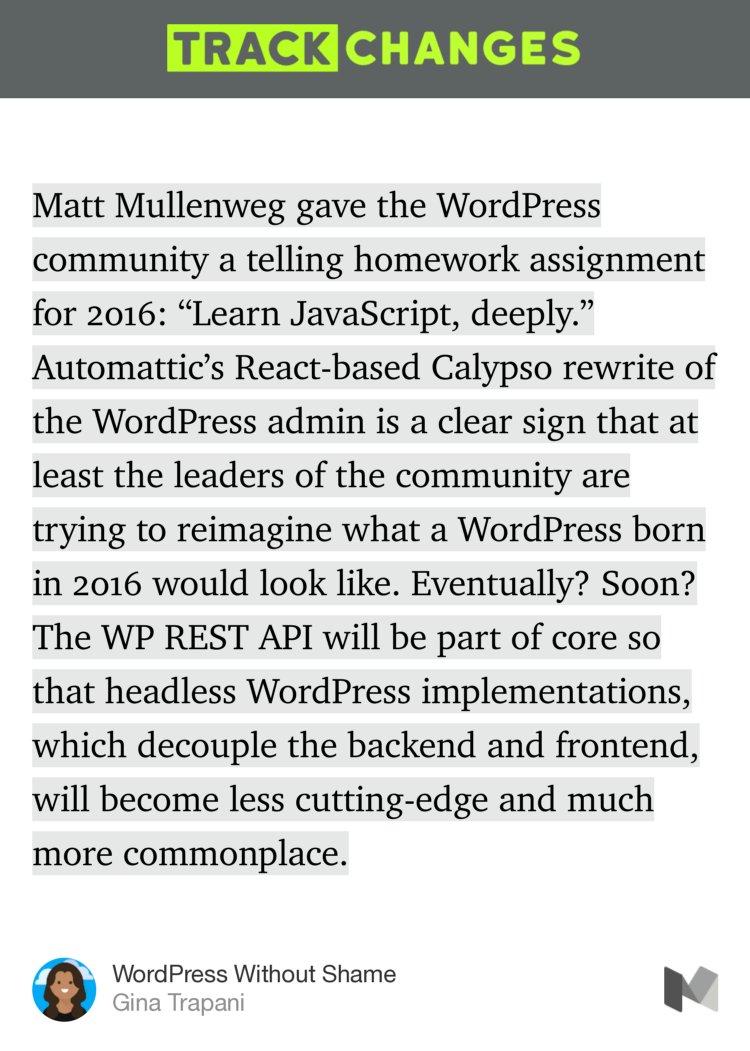 """RT @danielbachhuber: """"WordPress Without Shame""""?—?@ginatrapani…"""